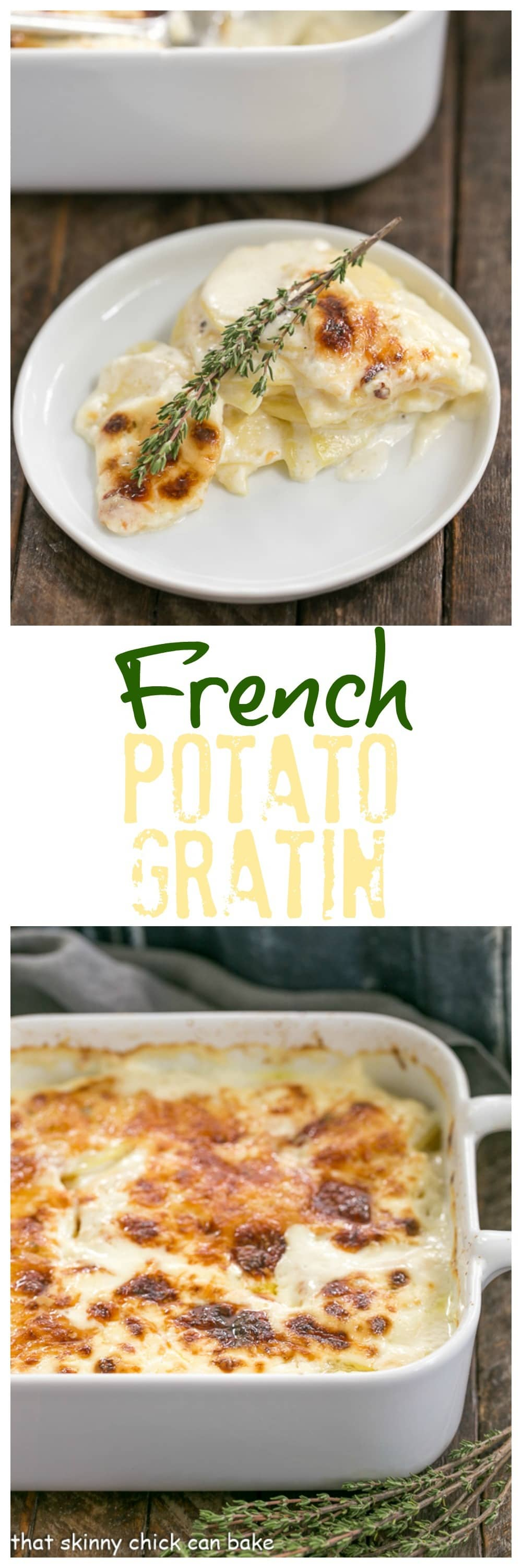 French Potato Gratin - A exquisite creamy potato casserole kissed with garlic, thyme and topped with Gruyere cheese! #potatoes #gratin #pommesdauphinois #casserole