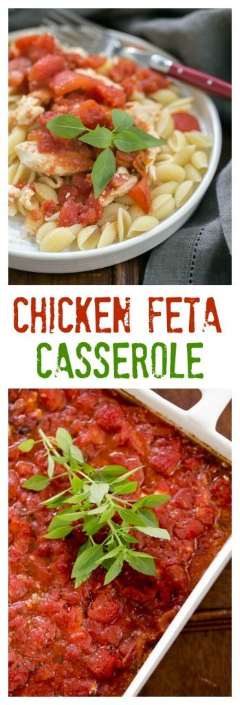 Chicken Feta Casserole | A fabulous casserole chock full of tomatoes, garlic, feta and herbs!