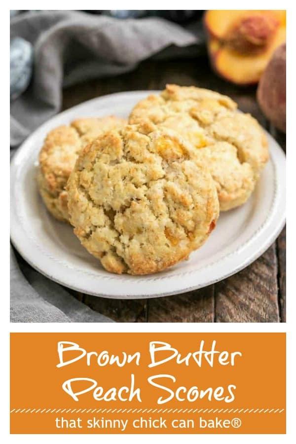 Brown Butter Peach Scones Pinterest collage