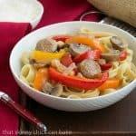 Sausage, Pepper, Mushroom Fettuccine #SkinnyTip