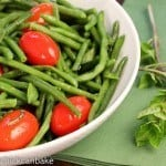 Haricot Verts with Grape Tomatoes~