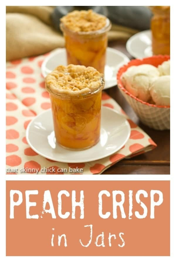 Peach Crisp in Jars | All the terrific flavors of a peach crisp in a fun presentation