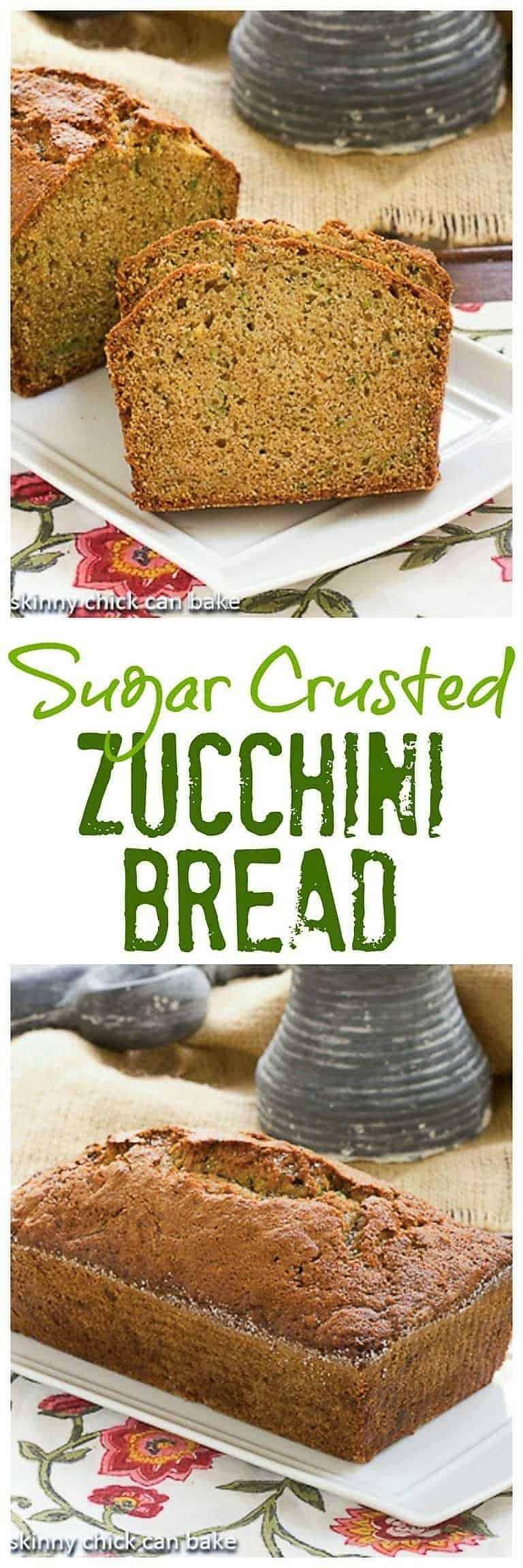 Sugar Crusted Zucchini Bread - A classic zucchini bread recipe with a sweet sugar crust #zucchinbread #healthierzucchinibread #quickbread