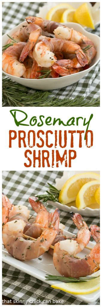 Rosemary Prosciutto Shrimp | Delectable shrimp infused with Sambuca and rosemary, then wrapped in Prosciutto