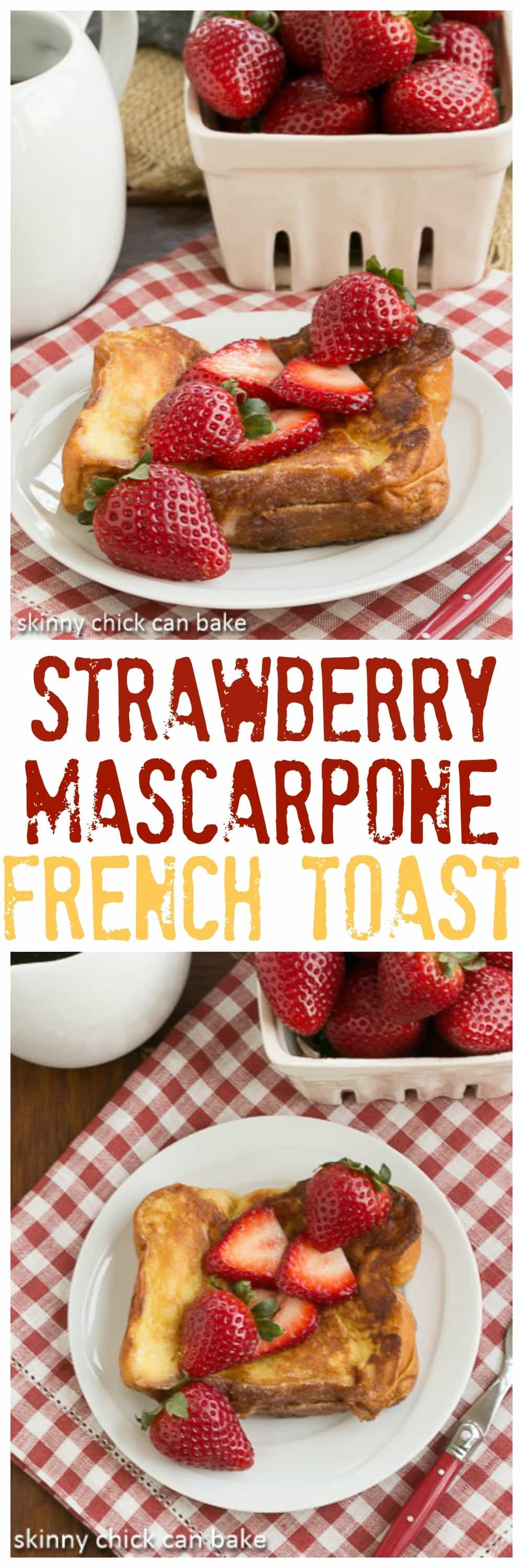 Strawberry Mascarpone Stuffed French Toast - An elegant brunch entree! #brunch #frenchtoast #strawberry #mascarpone