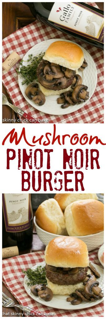 Mushroom Topped Pinot Noir Burgers | Gilled beef burgers topped with mushrooms flavored with wine, shallots and Pinot Noir