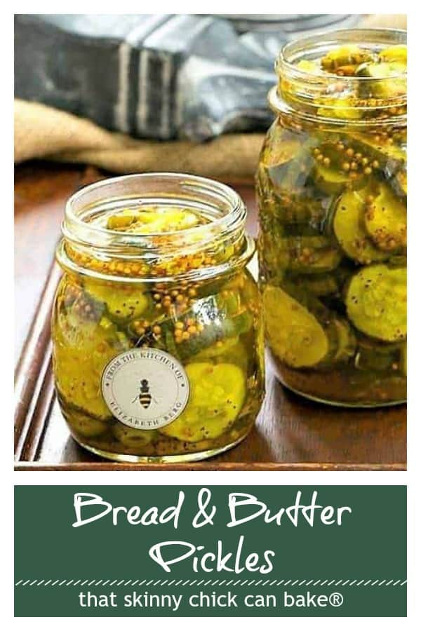 Bread and Butter Pickles photo and text collage