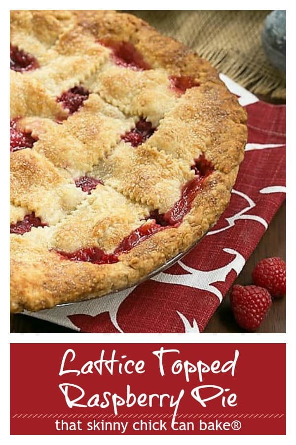 Lattice Topped Raspberry Pie photo and text collage for Pinterest