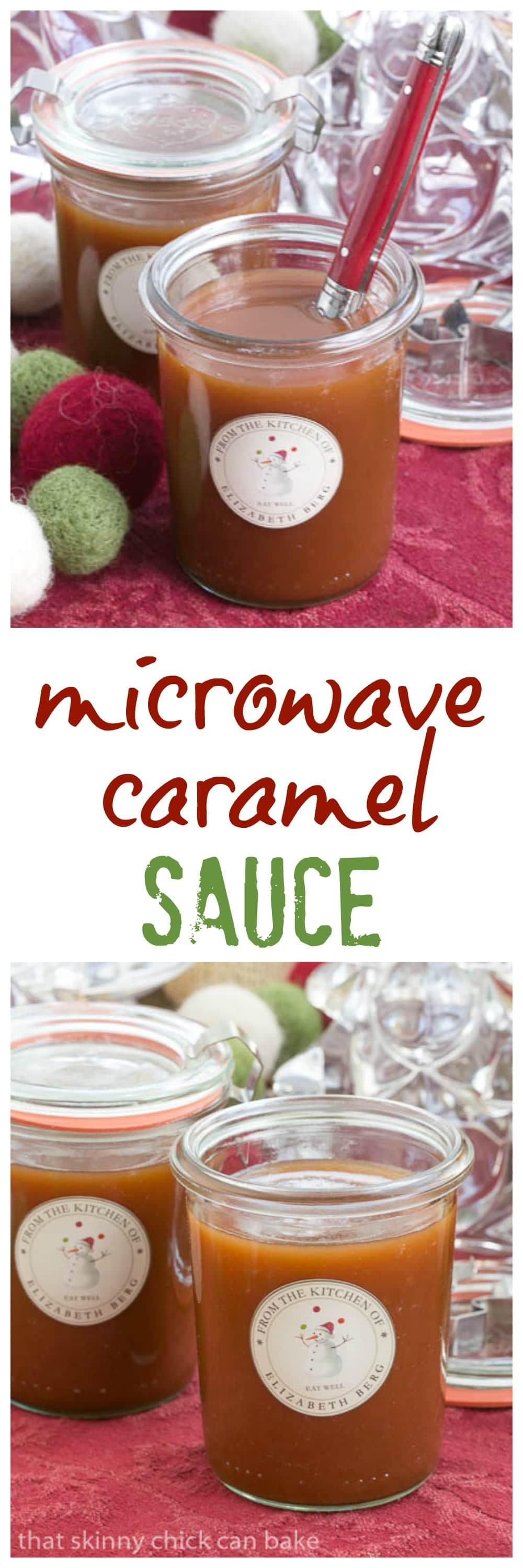 Microwave Caramel Sauce | A terrific hostess or holiday gift!