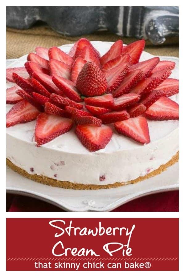 Strawberry Vanilla Cream Pie Pinterest text and photo collage