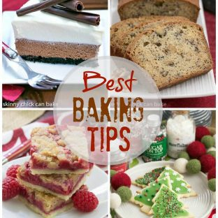 Best baking tips from That Skinny Chick Can Bake | The ultimate resource for home bakers!