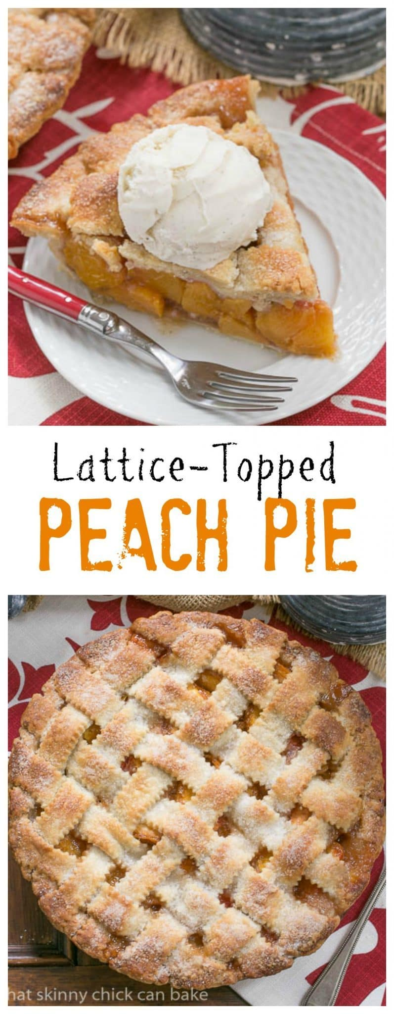 Peach Pie | A flaky lattice crust topping sweet and juicy peach ...