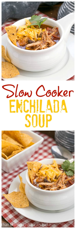 Slow Cooker Chicken Enchilada Soup - A spicy, comforting Tex-Mex soup #soup #slowcooker #chicken #texmex #backtoschool #crockpot #enchilada