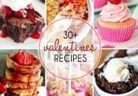 30+ Valentine's Recipes - Copy