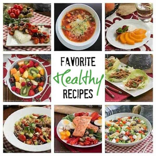 Favorite Healthy Recipes from That Skinny Chick Can Bake blog