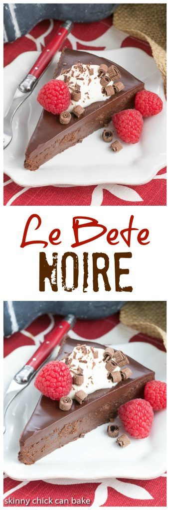 Le Bete Noire AKA The Black Beast | The BEST flourless chocolate cake--pure bliss