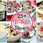 25+ No-Bake Dessert Recipes
