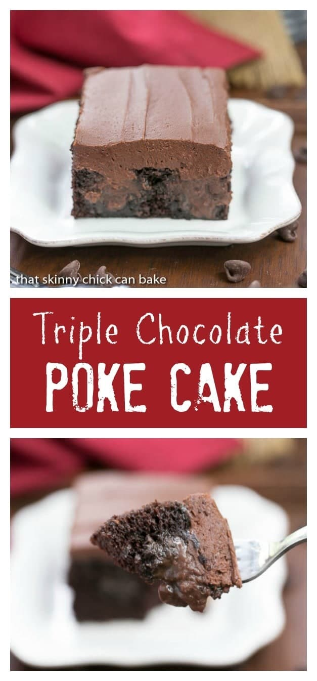 Triple Chocolate Poke Cake - That Skinny Chick Can Bake