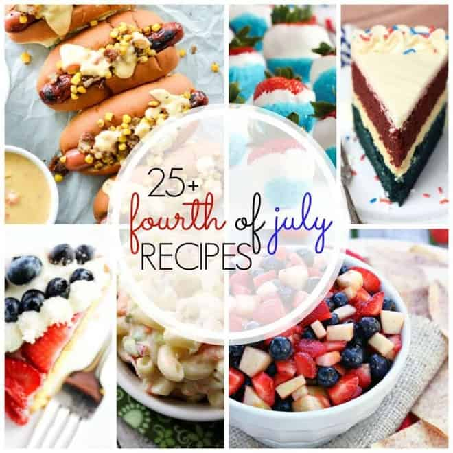 25+ 4th of July Recipes | Inspiration for all the patriotic holidays!