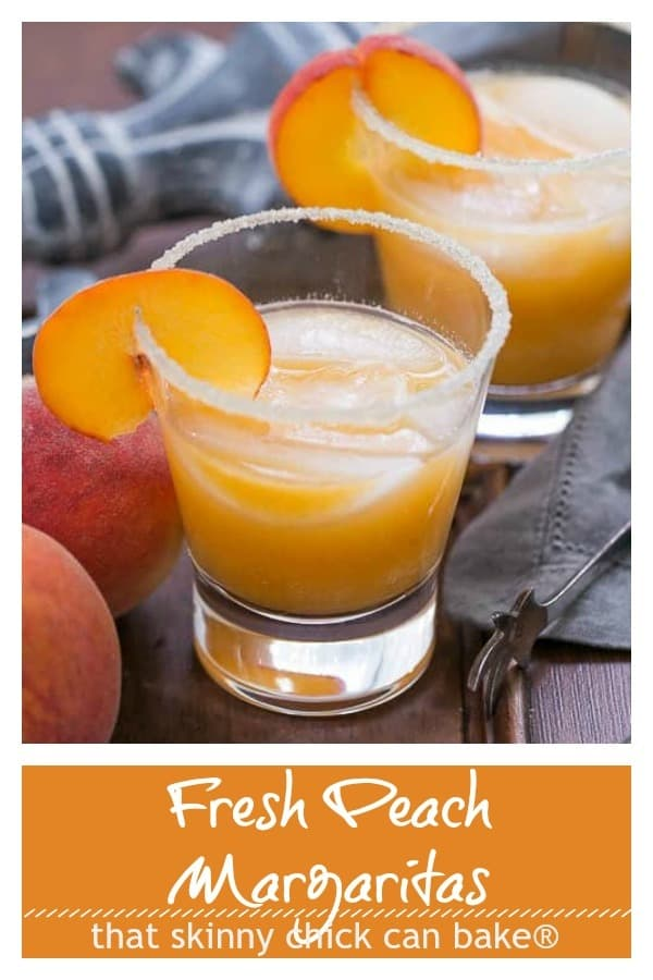 Fresh Peach Margaritas text and photo collage for Pinterest