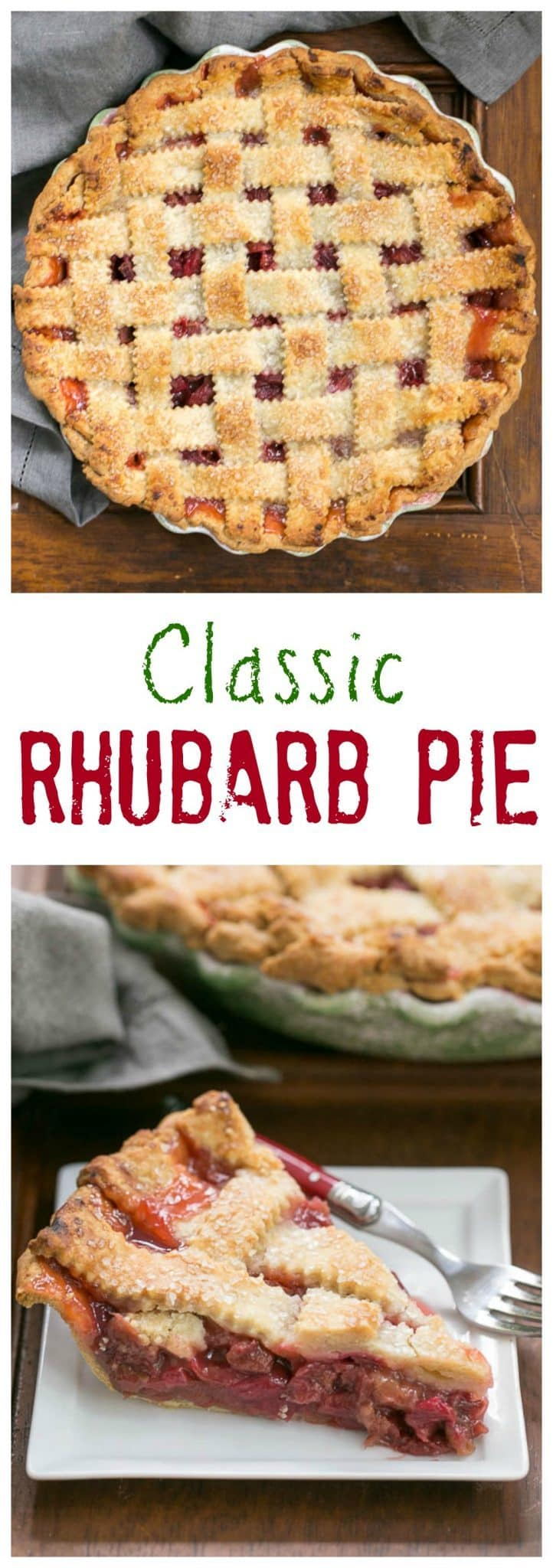 Classic Rhubarb Pie - That Skinny Chick Can Bake