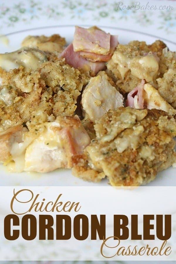 Chicken Cordon Bleu Casserole for National Chicken Month