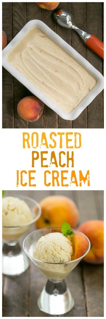 No Churn Roasted Peach Ice Cream | Savor the summer with this easy, homemade peach ice cream