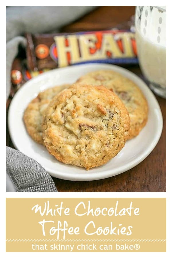 White Chocolate Toffee Chunk Cookies Pinterest text and photo collage