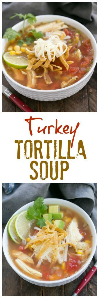 Leftover Turkey Tortilla Soup | A hearty soup that utilizes leftover Thanksgiving turkey!