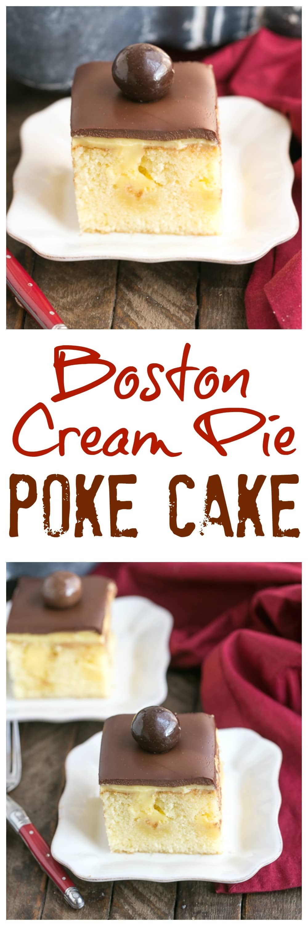 Boston Cream Pie Poke Cake image collage