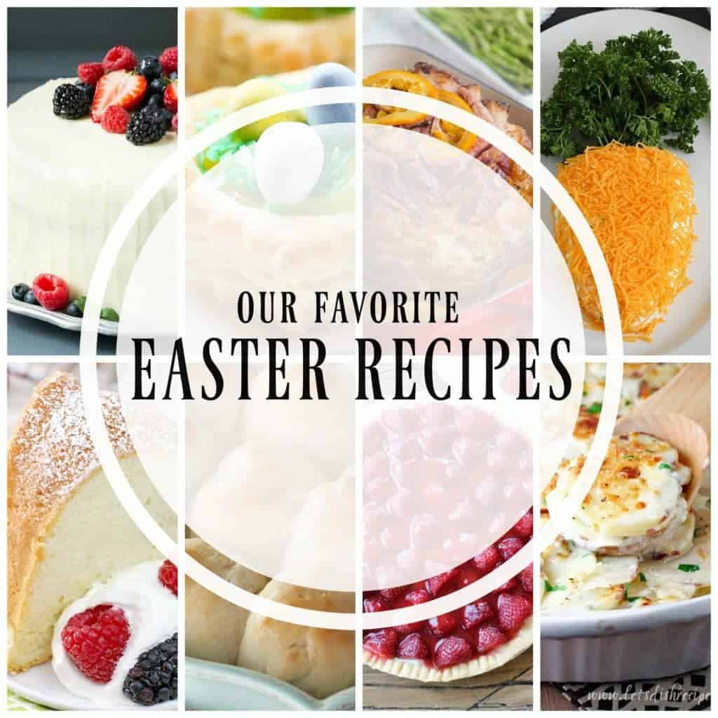 Best Easter Menu Recipes | A fabulous roundup of our favorite Easter dishes
