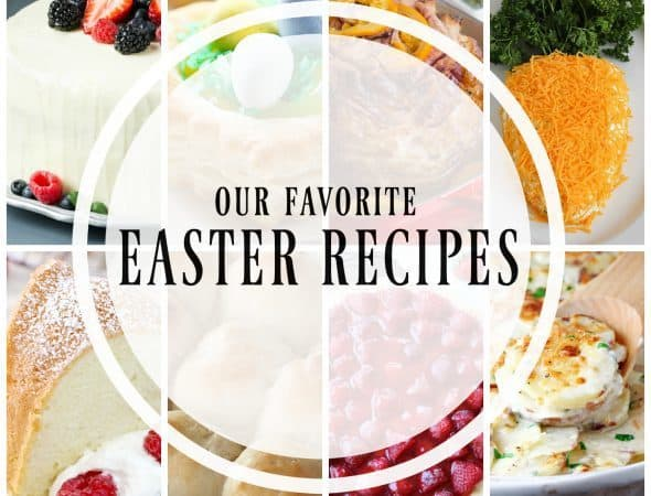 Our Favorite Easter Recipes | A fabulous roundup of the best Easter dishes