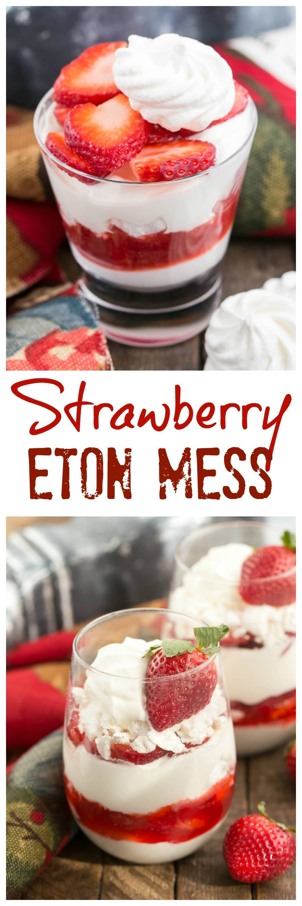 Strawberry Eton Mess is a sweet parfait featuring layers offreshly whipped cream, crushed meringue cookies, fresh strawberries, and homemade strawberry sauce. This easy strawberry parfait recipe makes the perfect dessert. #dessert #recipe #strawberries #parfait