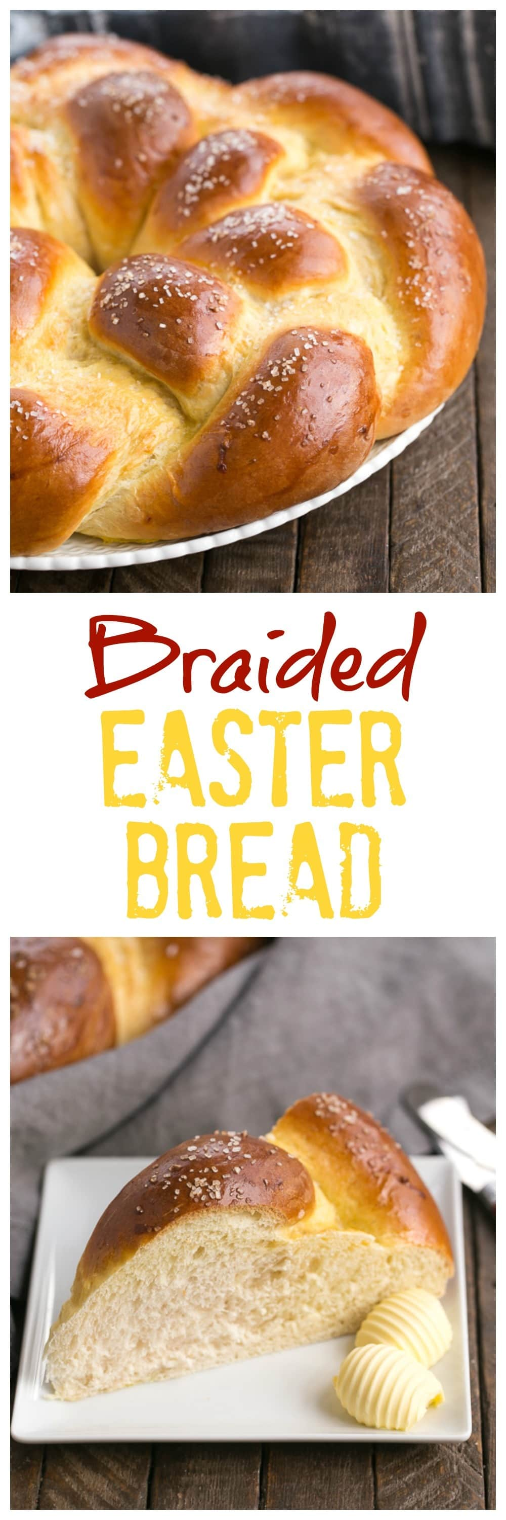 Braided Easter Bread is tender, slightly sweet, vanilla scented bread that is perfect to serve at a holiday brunch. This braided Easter bread recipe creates such a tender loaf of homemade egg bread, everyone will scramble for the last piece. #easter #recipe #bread
