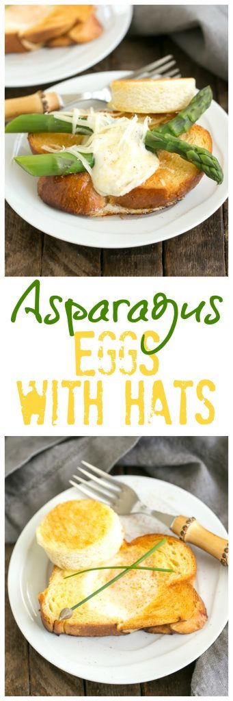 Asparagus Topped Eggs with Hats | A glammed up version of this breakfast favorite known by many names!