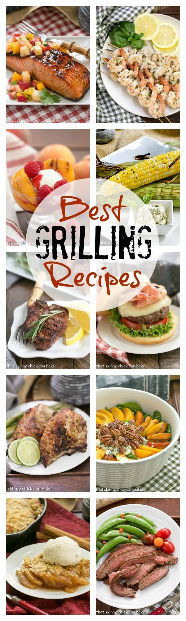 Best Grilling Recipes from That Skinny Chick Can Bake