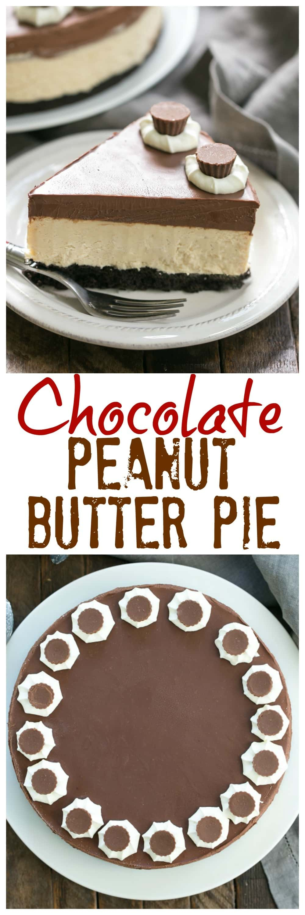 Chocolate Peanut Butter Pie - Chocolate cookie crust, peanut butter mousse and a thick layer of ganache make this one out of this world dessert! #chocolatepeanutbutterdessert #pie #peanutbutterpie #layeredpie