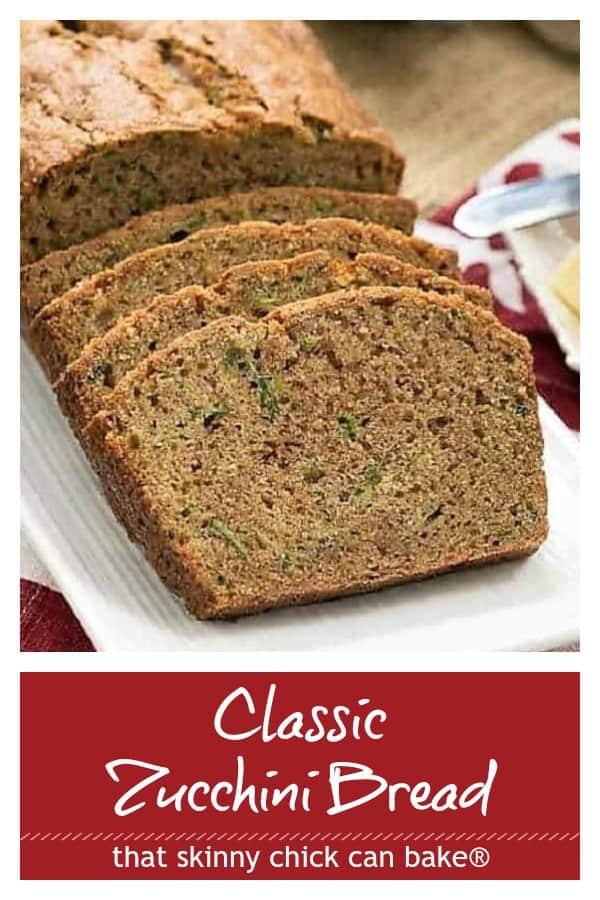 Classic zucchini bread text and photo collage