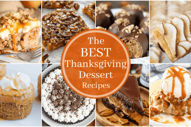 The Best Thanksgiving Dessert Recipes   A roundup of amazing holiday desserts from some of the top food bloggers