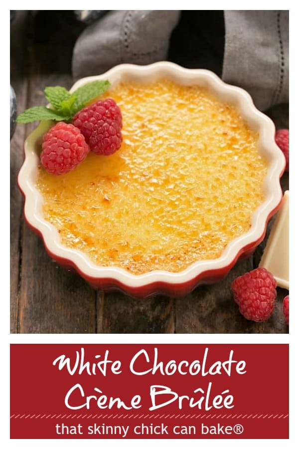 White Chocolate Creme Brulee photo and text collage for Pinterest