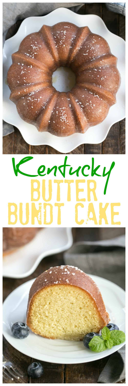 Kentucky Butter Bundt Cake - A simple, versatile butter cake that can be served in so many ways! #bundtcake #kentuckybuttercake #southerndessert