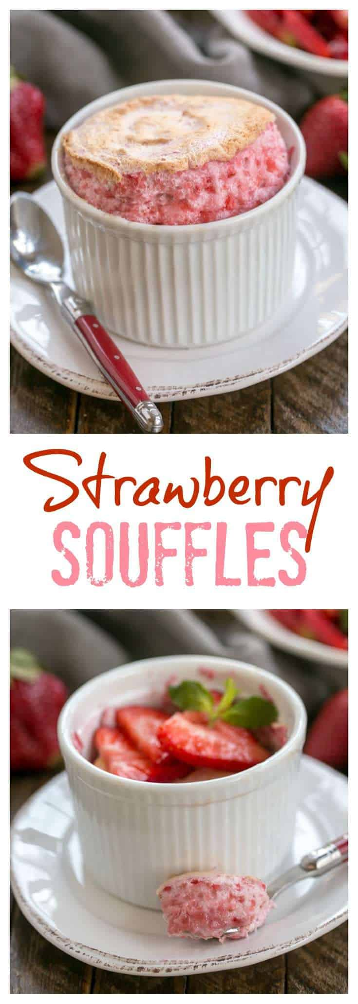 Strawberry Soufflés with Fresh Strawberries are an elegant dessert that are the perfect treat when strawberries are in season! #souffle #strawberries #dessert