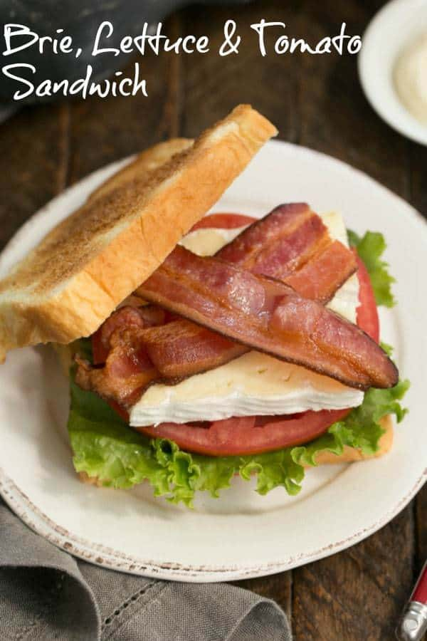 Brie Bacon Lettuce and Tomato Sandwich - A BLT sandwich with creamy French Brie! #summersandwich #BLT #sandwich #Briesandwich